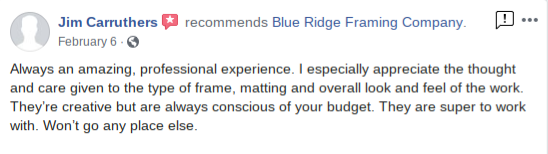 Blue Ridge Framing Company Georgia Picture Custom Customer Review 13